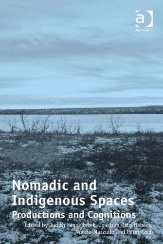 Download Nomadic and Indigenous Spaces: Productions and Cognitions Pdf