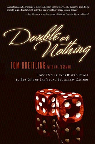 Download Double or Nothing: How Two Friends Risked It All to Buy One of Las Vegas' Legendary Casinos ebook