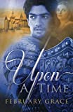 Upon a Time by February Grace (2015-02-06)