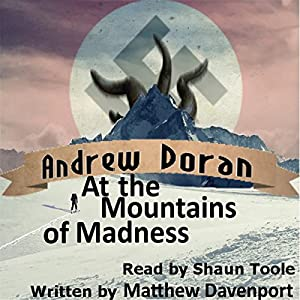 Andrew Doran at the Mountains of Madness Audiobook