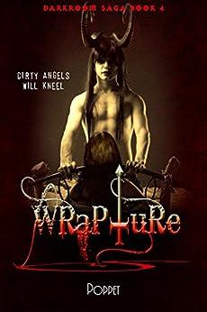Wrapture (Darkroom Saga Book 4) by [Poppet]
