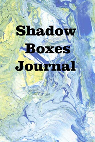 Shadow Boxes Journal: Keep track of your shadow boxes (Air Force Shadow Boxes For Military Retirement)