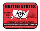 United States Zombie Hunting Permit License Vinyl Sticker Decal