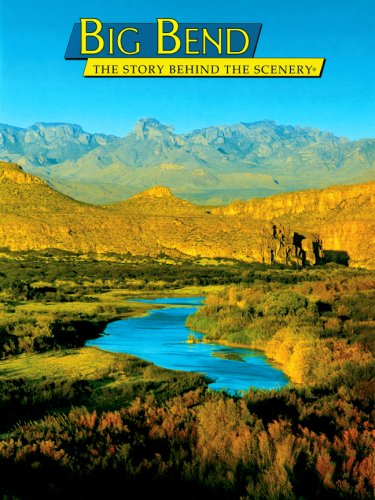 Big Bend: The Story Behind the Scenery