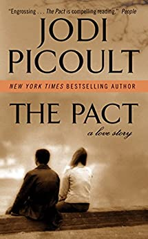 The Pact: A Love Story by [Picoult, Jodi]