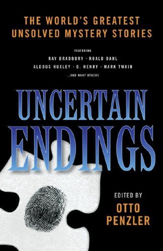 Download Uncertain Endings: Literature's Greatest Unsolved Mystery Stories PDF