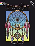 Dreamcatchers Stained Glass Coloring Book (Dover Design Stained Glass Coloring Book)