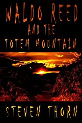 Waldo Reed and the Totem Mountain