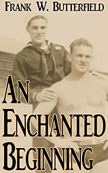 An Enchanted Beginning (A Nick & Carter Story Book 1) by [Butterfield, Frank W.]