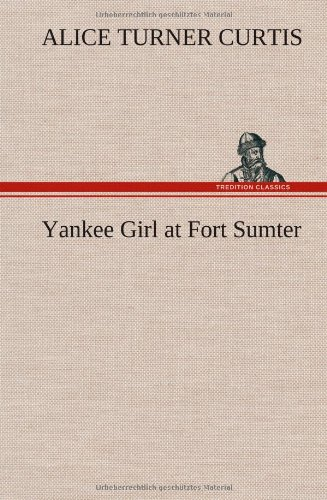 Yankee Girl at Fort Sumter pdf