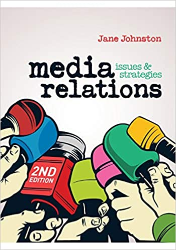 Media Relations: Issues and strategies