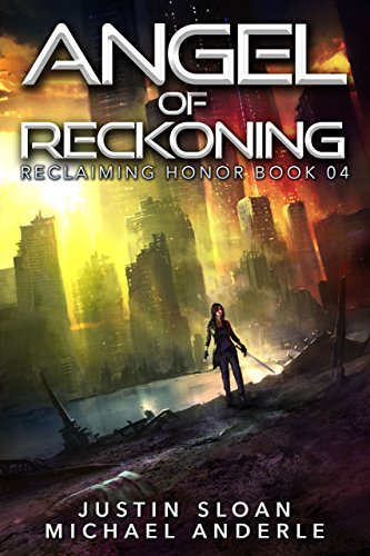 angel-of-reckoning-a-kurtherian-gambit-series-reclaiming-honor-book-4