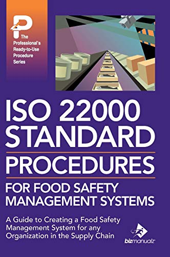 ISO 22000 Standard Procedures for Food Safety Management Systems (Bizmanualz) (Food Safety Management)