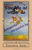 Kasperle Ist Wieder Da, Josephine Siebe, 1477567860