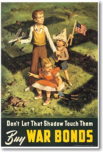 Don't Let That Shadow Touch Them - Buy War Bonds - New Vintage WWII Reproduction ()