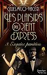 Les plaisirs de l'Orient-Express, tome 3 : Exquise punition par Milo-Vacéri