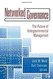 Networked Governance, Jack W. Meek and Kurt Thurmaier, 1452203253