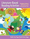Literature-Based Reading Activities: Engaging Students with Literary and Informational Text (6th Edition), Hallie Kay Yopp, Ruth Helen Yopp, 013335881X