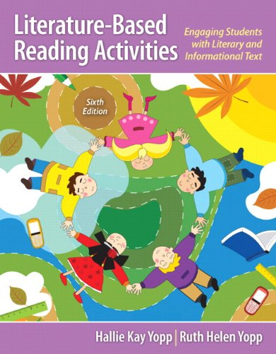 Literature-Based Reading Activities: Engaging Students with Literary and Informational Text (6th Edition) (Engaging Activities)