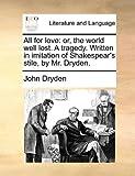 All for Love, John Dryden, 117079940X