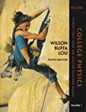 College Physics : Student Study Guide and Selected Solutions Manual, Wilson, Todd and Buffa, 0131497162