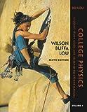 College Physics, Wilson, Todd and Buffa, 0131497162
