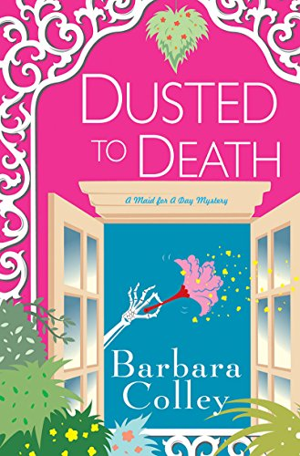 Dusted To Death (A Charlotte LaRue Mystery Book 8)