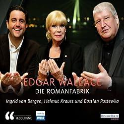 Edgar Wallace. Die Romanfabrik