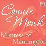 Mistress of Manningtor | Connie Monk