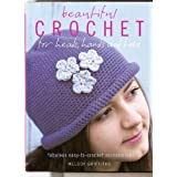 Beautiful Crochet for heads, hands and toes by Melody Griffiths (2008-08-02)