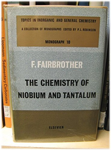 The Chemistry of Niobium and Tantalum (Structure Of Atoms Molecules And Chemical Bonds)