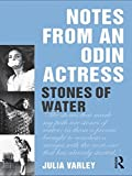 Notes From An Odin Actress: Stones of Water