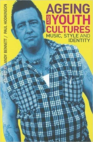 Book Ageing and Youth Cultures: Music, Style and Identity by Paul Hodkinson (2012-09-01)