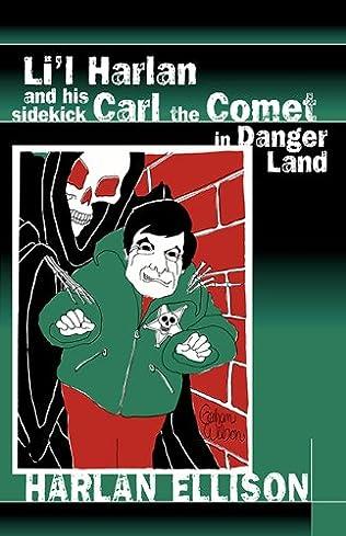 book cover of Li\'l Harlan and His Sidekick Carl the Comet in Danger Land