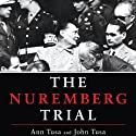 The Nuremberg Trial Audiobook by Ann Tusa, John Tusa Narrated by Ralph Cosham