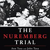 Front cover for the book The Nuremberg Trial by Ann Tusa