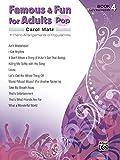 Famous & Fun for Adults -- Pop, Bk 4: 11 Piano Arrangements of Popular Hits