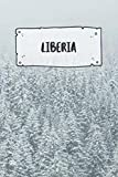 Liberia: Ruled Travel Diary Notebook or Journey  Journal - Lined Trip Pocketbook for Men and Women with Lines