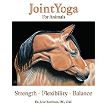 JointYoga For Animals: Strength-Flexibility-Balance