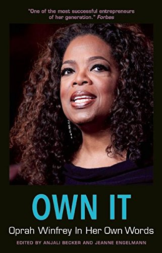 [FREE] Own It: Oprah Winfrey In Her Own Words (In Their Own Words) PDF