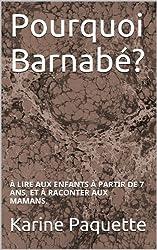 Pourquoi Barnabé?