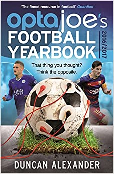 OptaJoe's Football Yearbook 2016: That Thing You Thought? Think the Opposite.