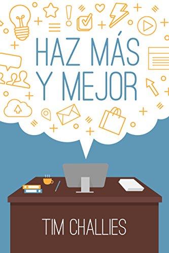 Haz más y mejor (Spanish Edition) thumbnail