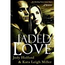 Jaded Love (Mending Hearts Series Book 2)