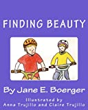 Finding Beauty, Jane Boerger, 1484190807