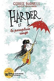 Harper 01 : Harper et le parapluie rouge, Burnell, Cerrie