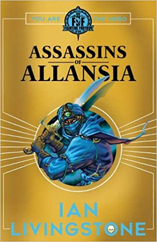 ASSASSINS OF ALLANSIA (Fighting Fantasy): Amazon.es: Ian ...
