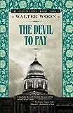 The Devil to Pay (Advocates Devil Trilogy 2)