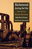 img - for Richmond During the War: Four Years of Personal Observation book / textbook / text book