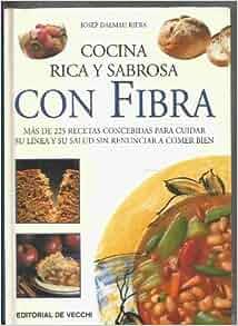 Cocina rica y sabrosa con fibra: Josep Dalmau